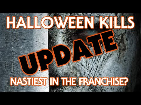 Halloween Kills (2020) UPDATE | Nastiest In The Franchise? | A Motive?