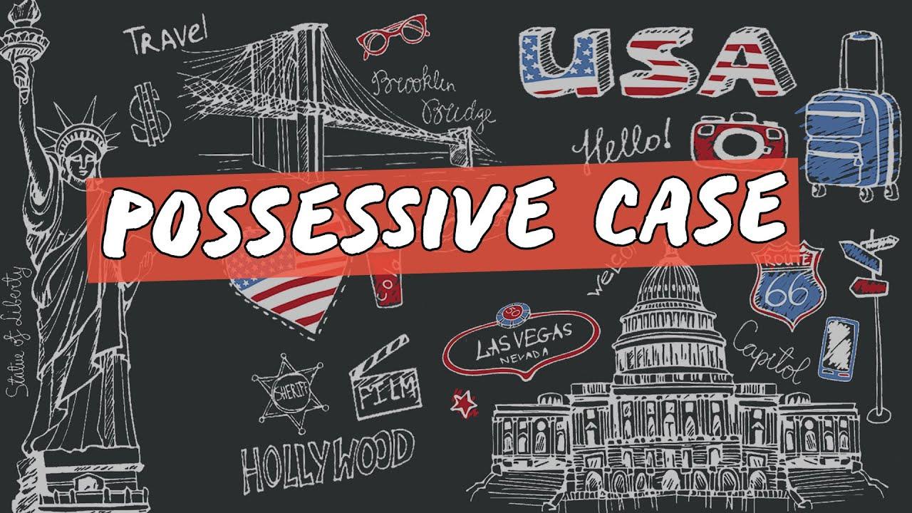 Possessive Case