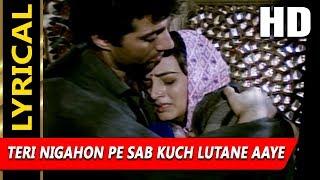 Teri Nigahon Pe Sab Kuch Lutane Aaye With Lyrics