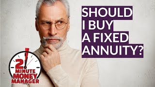 Should I Buy a Fixed Annuity?