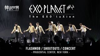 EXO'luXion LIVE Concert in New York and Flashmob, Shoutouts (OFFICIAL)
