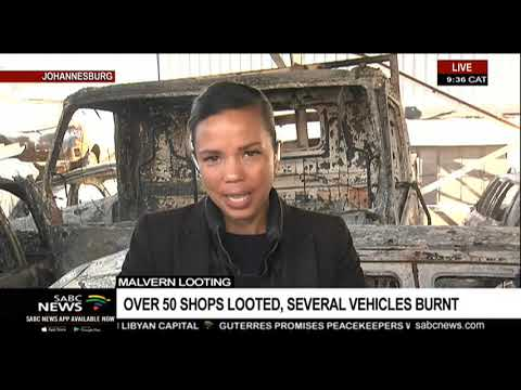 UPDATE: Over 50 shops looted, several vehicles burnt in Malvern | Gillian Pillay