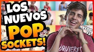 Daniel El Travieso Vlog #5 -  LOS NUEVOS POP-SOCKETS DE MI FAMILIA!!!