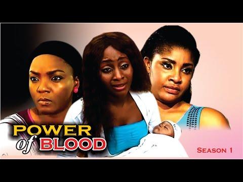 Power Of Blood (Pt. 1) [Starr. Chinwetalu Agu, Chioma CHukwuka Akpotha, Ngozie Ezionu, Mike Ezuruonye, Joy Helen, Angela Okorie]