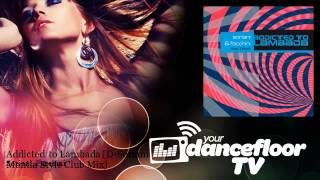 Soriani, Facchini - Addicted to Lambada - D-Soriani Manila Style Club Mix - feat. Bizyo