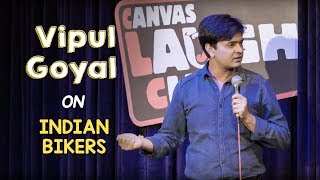 Indian Bikers | Stand Up Comedy by Vipul Goyal