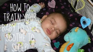 How To Train Your Baby To Sleep | Self Soothe