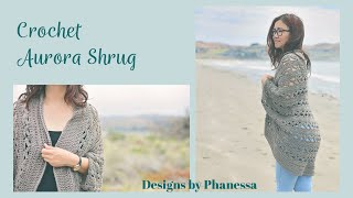 Crochet Aurora Shrug Free Pattern + Tutorial