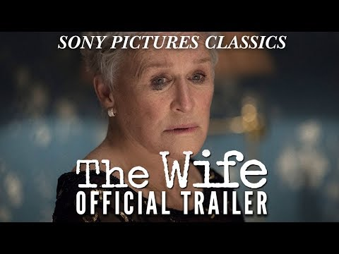 Video trailer för The Wife | Official Trailer HD (2018)
