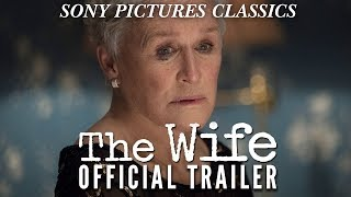 Trailer of The Wife (2018)