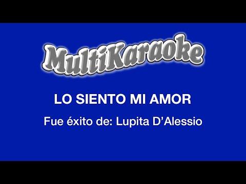 Lo siento mi amor Lupita D Alessio