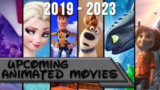 Upcoming Animated Movies 2019 2023