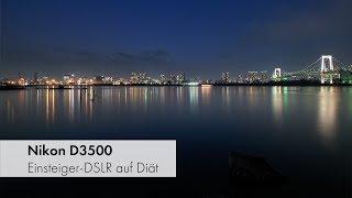 Nikon D3500 | Bildqualität, Videomodus, App & Co. im Praxistest aus Tokyo [Deutsch]