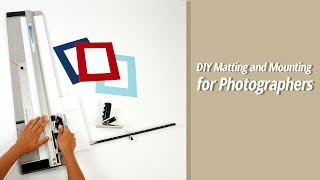 DIY Matting And Mounting For Photographers