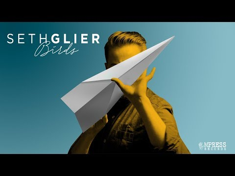 "Seth Glier - ""Birds""s [FULL ALBUM STREAM]..."