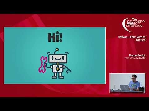 BotMan – From Zero to Chatbot - Marcel Pociot
