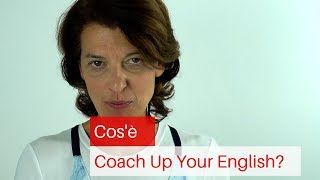 Coach Up Your English