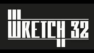 Wretch 32 - Blackout (Bill & Will Remix)