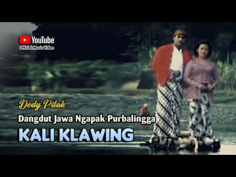 Dedy Pitak ~ KALI KLAWING MANGU MANGU ; Lagu Ngapak Purbalingga @dpstudioprod [Official Music Video]