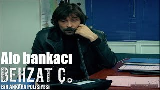 Behzat Ç. - Alo Bankacı