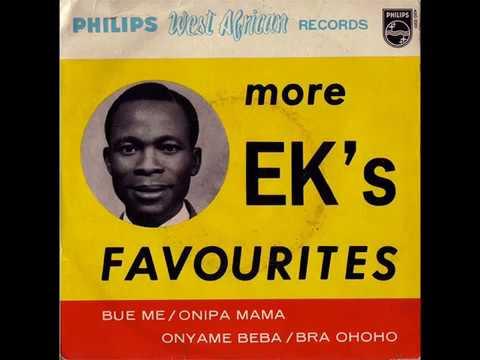 E. K. Nyame / E. K.'s Band  No. 1 - Bra Ohoho