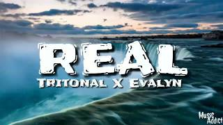 Tritonal   Real (LyricsAudio) Ft. Evalyn
