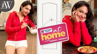 AT HOME WITH ANDREA JEREMIAH | LOCKDOWN DIARIES | JFW
