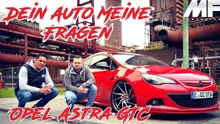 Opel Astra GTC 230PS I Dein Auto Meine Fragen