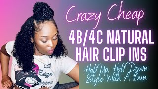 Crazy Cheap 4b 4c  Natural Hair Clip Ins For Black women (half up half down with clip ins)