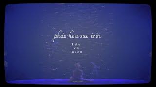 [Vietsub+Pinyin] PHÁO HOA SAO TRỜI - Lưu Vũ Ninh (烟火星辰 - 刘宇宁)(You Are My Glory OST)