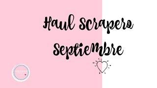Haul Scrapero del mes de Septiembre... Compra de material para scrapbook