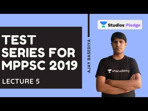 L5: Test Series for MPPSC 2019 | Complete Test Series for MPPSC 2019 | MPPSC | Ajay Basediya