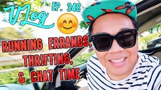 RUNNING ERRANDS, THRIFTING, & CHAT TIME | VLOG EP. 348