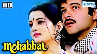 Mohabbat (1985) (HD) - Anil Kapoor | Vijayeta Pandit | Amrish Puri |Amjad Khan - Hit Bollywood Movie