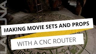 Making Movie Sets | How A CNC Router is Changing Set and Prop Making for Movies