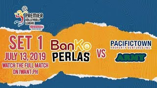 SET 1 | Banko Perlas Vs. PacificTown Army | July 13, 2019 (Watch The Full Game On IWant.ph)