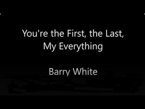 Barry White - My First My Last My Everything Lyrics