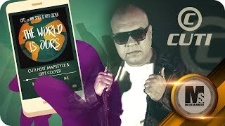 Cuti feat Map Style & Gift Colyer - The World is Ours (Lyric Video)