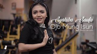 Syahiba Saufa   Ojo Mung Isun (Remix Version)