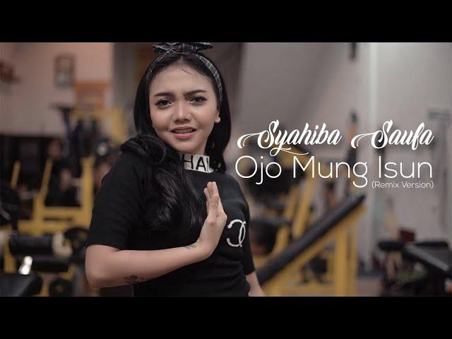 Syahiba Saufa - Ojo Mung Isun (Remix Version) - (Official Music Video)