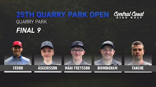25th Quarry Park Open - Final 9 - Ferro, Asgeirsson, Mani Freysson, Birmingham,Tanghe