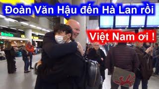 Đoàn Văn Hậu Đón người hùng Văn Hậu tại sân bay Hà Lan 12-12-2019 | Sarah Nguyen