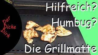 Hilfreich oder Humbug - Grillen mit der Grillmatte - Sauberes Ergebnis!