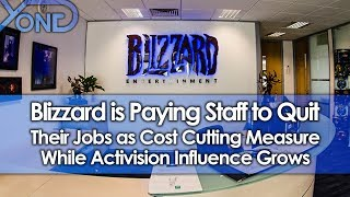 Blizzard is Paying Staff to Quit Their Jobs as Cost Cutting Measure While Activision Influence Grows