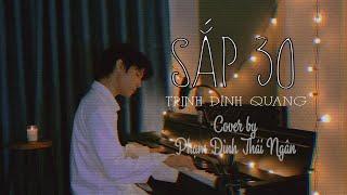 Phạm Đình Thái Ngân Cover | SẮP 30 - TRỊNH ĐÌNH QUANG