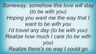 Aaron Neville - Just To Be With You Lyrics