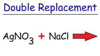 Double Replacement Reactions Chemistry, Acid Base Neutralization, Gas Evolution, Precipitation