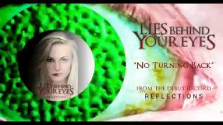 Lies Behind Your Eyes - No Turning Back