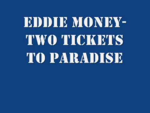 Eddie Money - Two Tickets to Paradise (Lyrics on Screen)