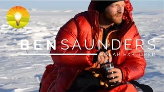 ★Overcome Any Challenge: Why Artic Explorer Ben Saunders Succeeded, When Everyone Else Died Trying